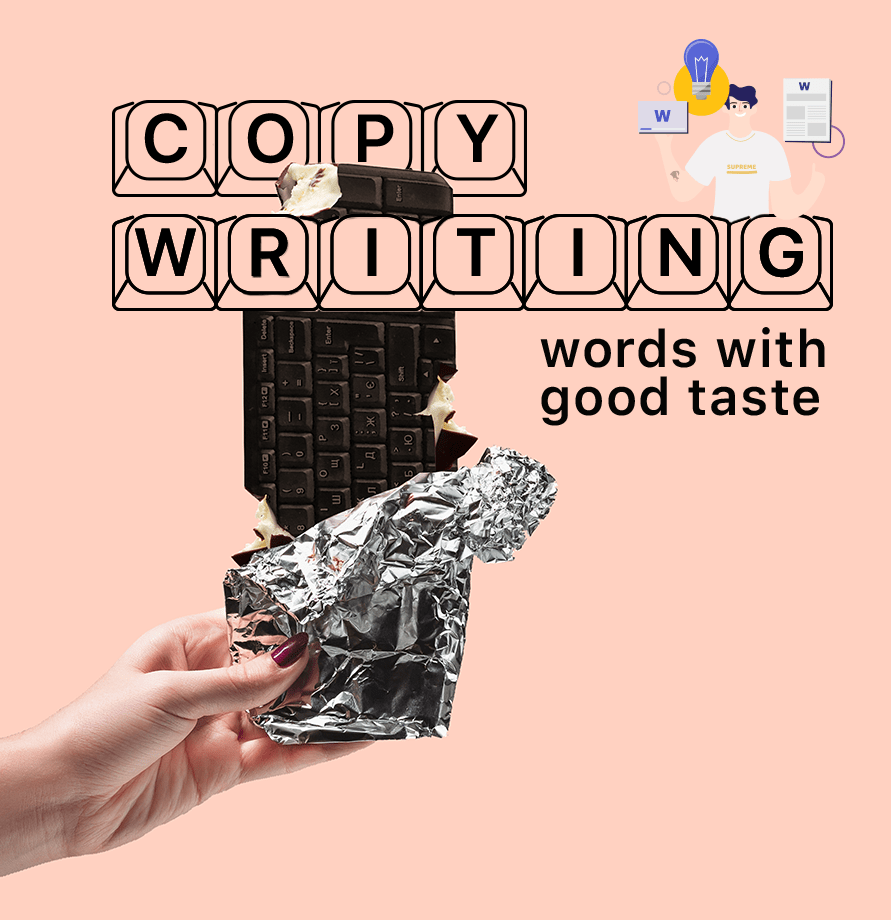 Copywriting, words with good taste